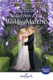 Sealed With a Kiss: Wedding March 6