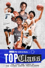 Top Class: The Life and Times of the Sierra Canyon Trailblazers